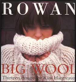 Rowan BIG WOOL COLLECTION